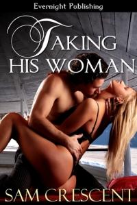 Taking His Woman